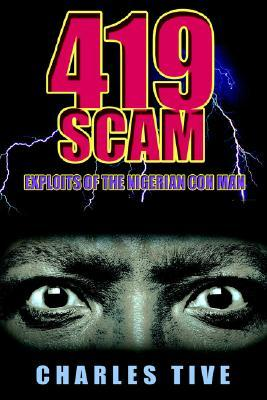 419 Scam by Charles Tive
