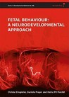 Fetal Behaviour: A Neurodevelopmental Approach