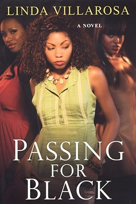 Passing For Black by Linda Villarosa