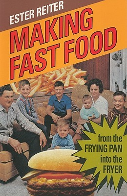 Making Fast Food: From the Frying Pan into the Fryer