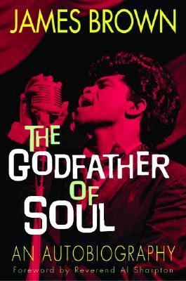 The Godfather of Soul: An Autobiography