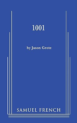 1001 by Jason Grote