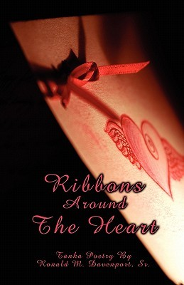 Ribbons Around the Heart (Tanka Poetry)