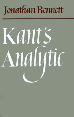 Kant's Analytic by Jonathan Francis Bennett