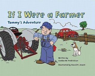 If I Were a Farmer: Tommy's Adventure