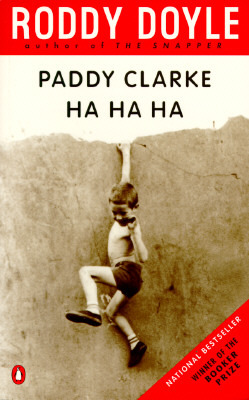 Paddy Clarke Ha Ha Ha by Roddy Doyle — Reviews, Discussion ...