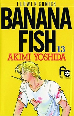 Banana Fish, Vol. 13 by Akimi Yoshida