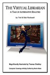 The Virtual Librarian by Ted Rockwell