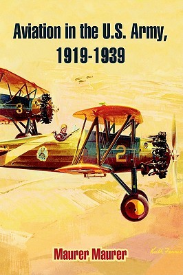 Aviation in the U.S. Army, 1919-1939