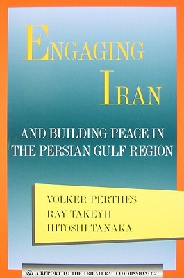 Engaging Iran by Volker Perthes
