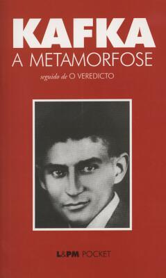 A Metamorfose/O Veredicto by Franz Kafka