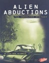 Alien Abductions: The Unsolved Mystery (Blazers)