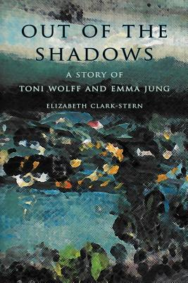 Out of the Shadows by Elizabeth Clark-Stern