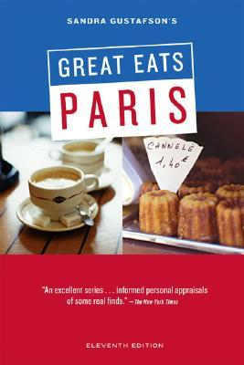 Sandra Gustafson's Great Eats Paris