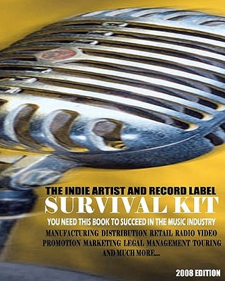 The Indie Artist & Record Label Survival Kit