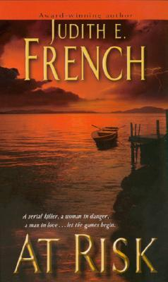 At Risk by Judith E. French