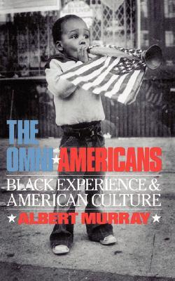 The Omni-Americans by Albert Murray