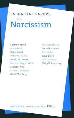 Essential Papers on Narcissism by Carolyn Chen