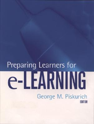 Preparing Learners for E-Learning