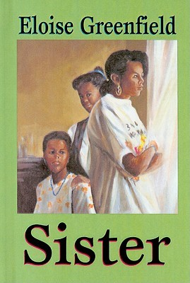 Sister by Eloise Greenfield