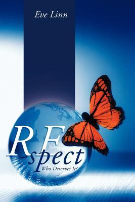 Re-Spect: Who Deserves It?