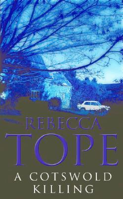 A Cotswold Killing by Rebecca Tope