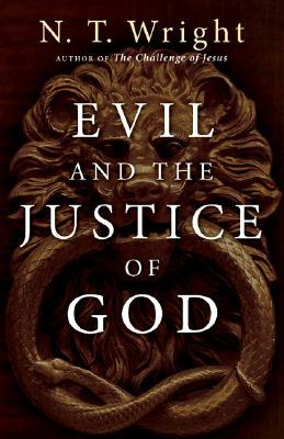 Evil and the Justice of God by N.T. Wright