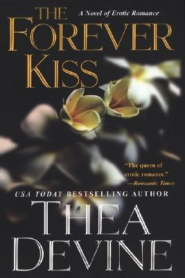 The Forever Kiss by Thea Devine