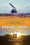 Bright Light by Stephen   Perry