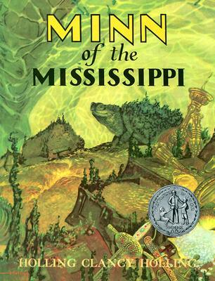Minn of the Mississippi by Holling Clancy Holling