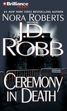 Ceremony in Death (In Death, #5)