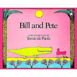 Bill and Pete by Tomie dePaola
