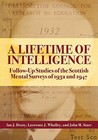 A Lifetime of Intelligence: Follow-Up Studies of the Scottish Mental Surveys of 1932 and 1947