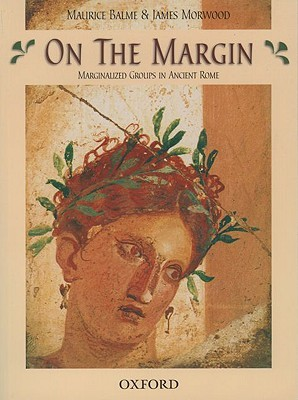 On the Margin: Marginalized Groups in Ancient Rome