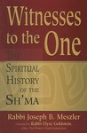 Witnesses to the One: A Spiritual History of the Sh'ma