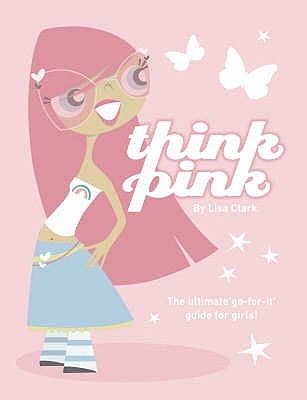 Think Pink (Think Pink #1)
