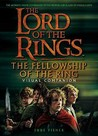 The Lord of the Rings: The Fellowship of the Ring Visual Companion