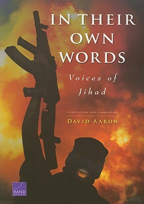 In Their Own Words: Voices of Jihad: Compilation and Commentary