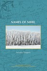 Names Of Nihil (On The Boundary Of Two Worlds: Identity, Freedom, & Moral Imagination In The Baltics)
