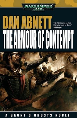 The Armour of Contempt by Dan Abnett