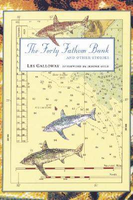 The Forty Fathom Bank and Other Stories