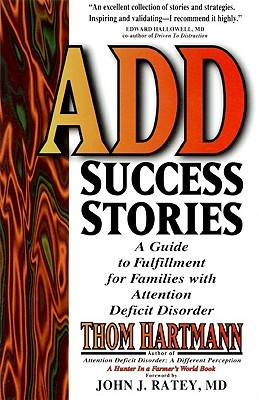ADD Success Stories by Thom Hartmann