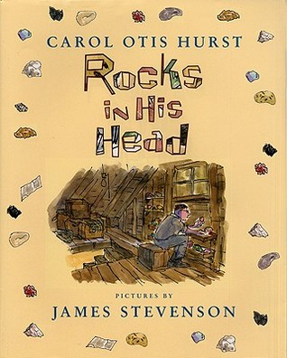 Rocks in His Head by Carol Otis Hurst