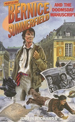 Professor Bernice Summerfield and The Doomsday Manuscript by Justin Richards