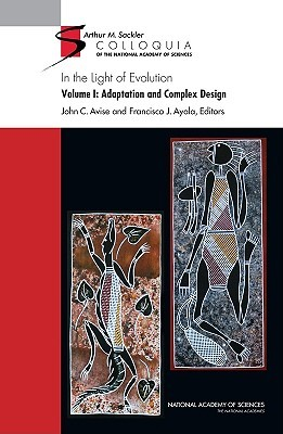 In the Light of Evolution, Volume I: Adaptation and Complex Design
