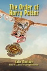 The Order of Harry Potter: Literary Skill in the Hogwarts Epic