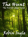 The Hunt by Robin Ingle