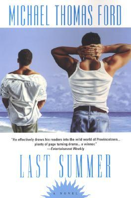 Last Summer by Michael Thomas Ford
