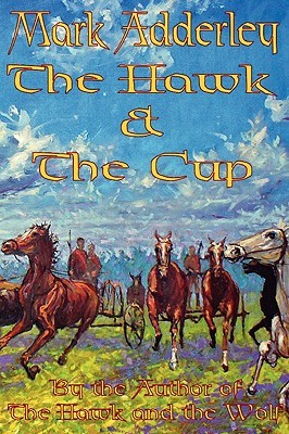 The Hawk and the Cup (The Hawk and the Wolf #2)