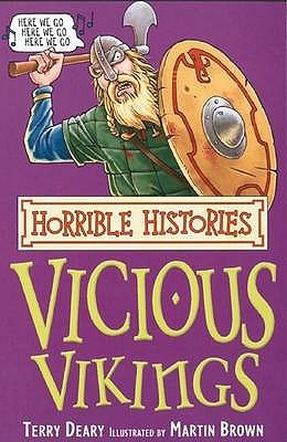 The Vicious Vikings by Terry Deary
